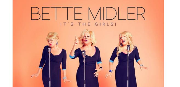 Bette Midler – It's The Girls